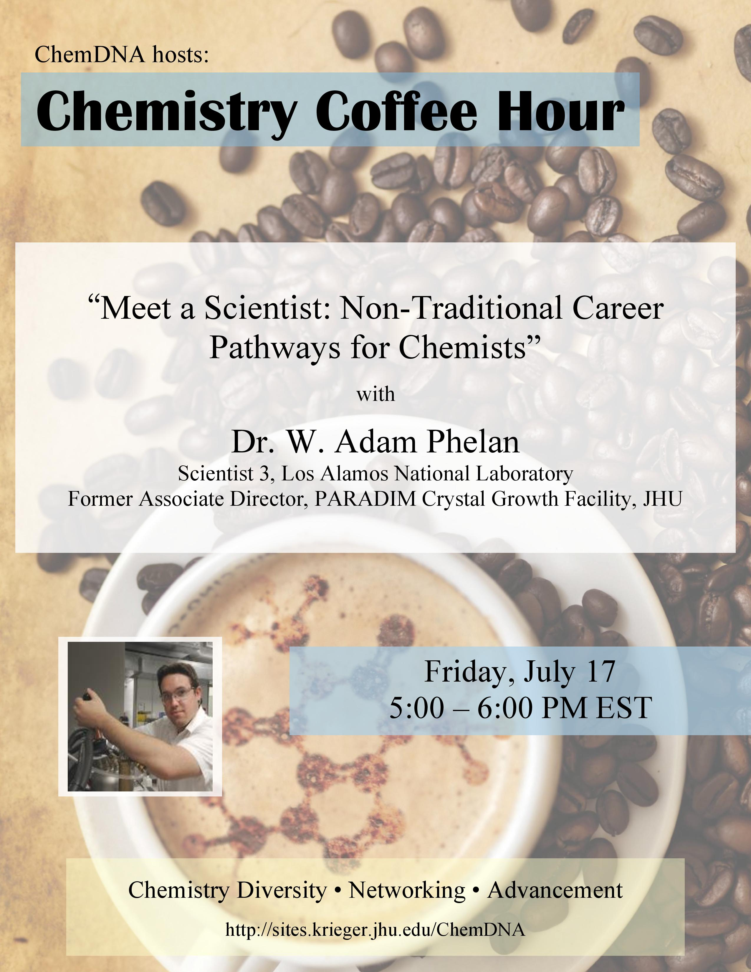 Flyer announcing Dr. W. Adam Phelan as the guest for the july coffee hour
